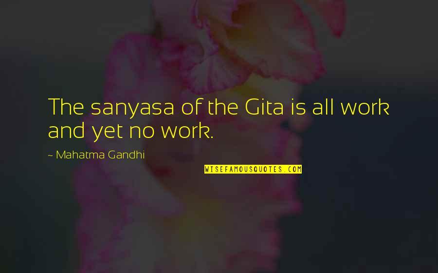 Obtain Auto Insurance Quotes By Mahatma Gandhi: The sanyasa of the Gita is all work