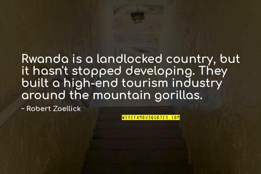 October Tumblr Quotes By Robert Zoellick: Rwanda is a landlocked country, but it hasn't