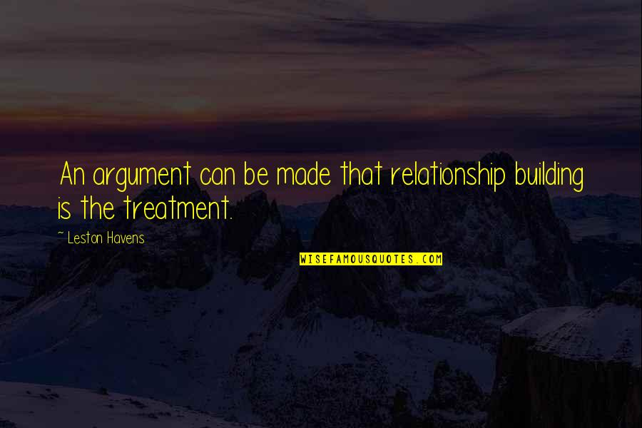 Off Road Running Quotes By Leston Havens: An argument can be made that relationship building