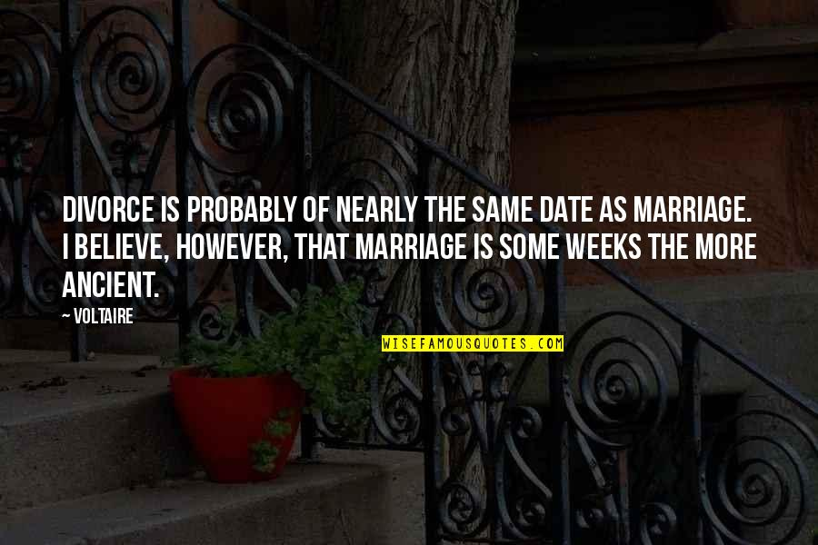 Ogawa Quotes By Voltaire: Divorce is probably of nearly the same date