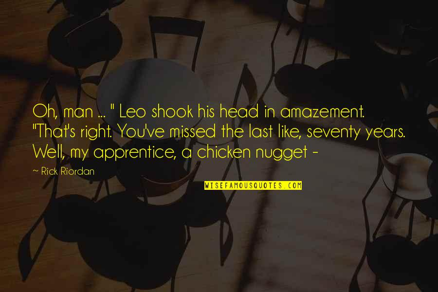 """Oh My Quotes By Rick Riordan: Oh, man ... """" Leo shook his head"""