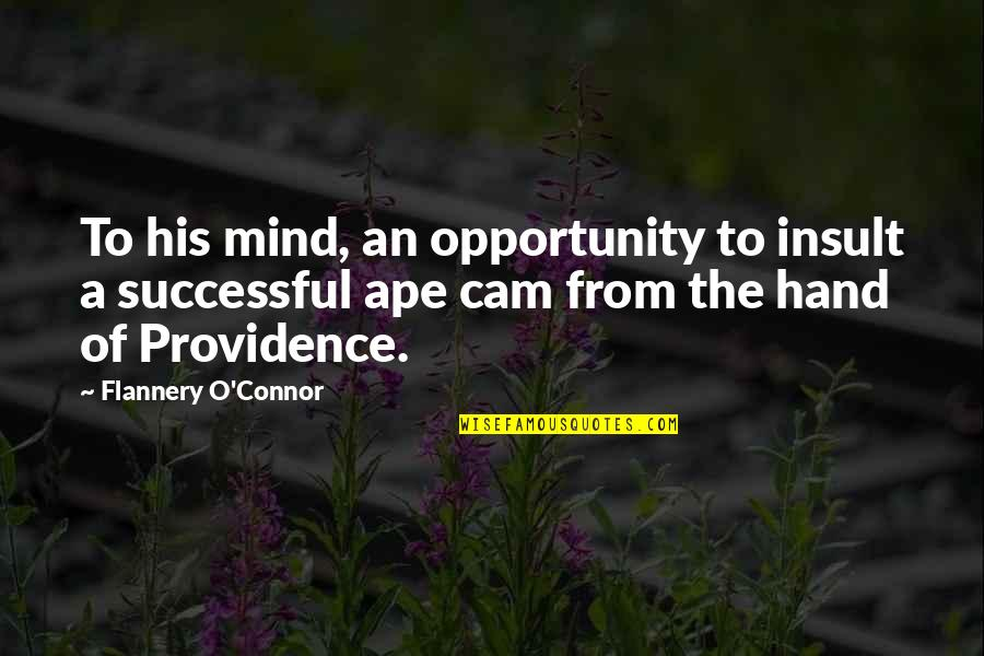 O'harlots Quotes By Flannery O'Connor: To his mind, an opportunity to insult a