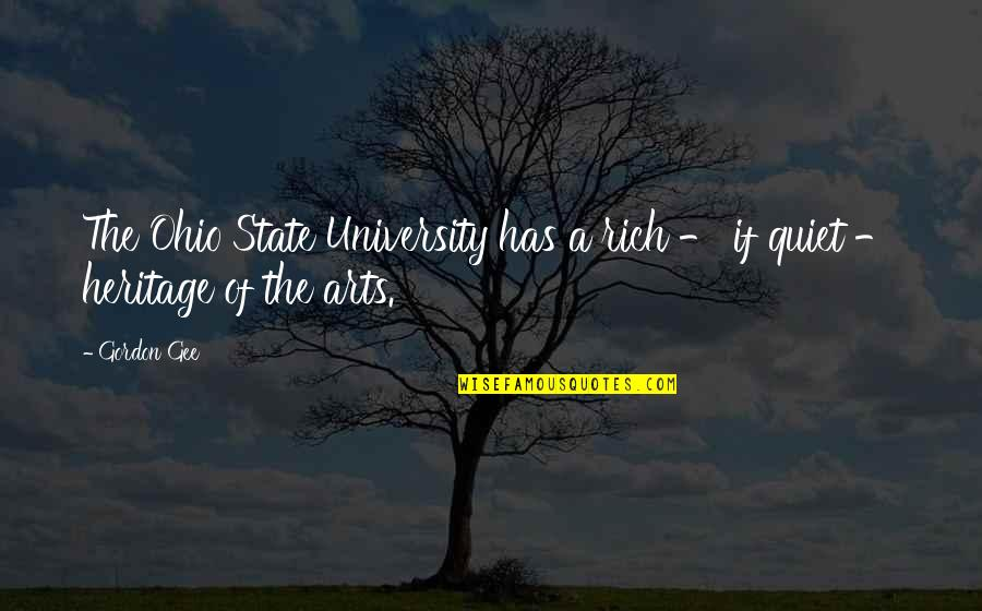 Ohio Quotes By Gordon Gee: The Ohio State University has a rich -