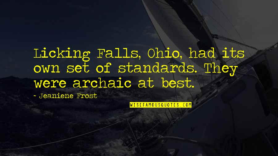 Ohio Quotes By Jeaniene Frost: Licking Falls, Ohio, had its own set of