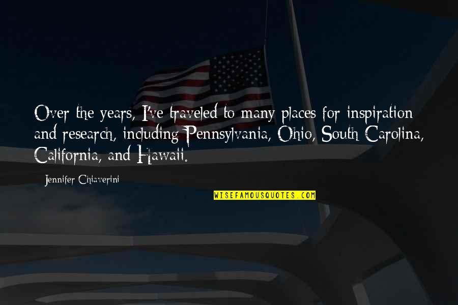 Ohio Quotes By Jennifer Chiaverini: Over the years, I've traveled to many places