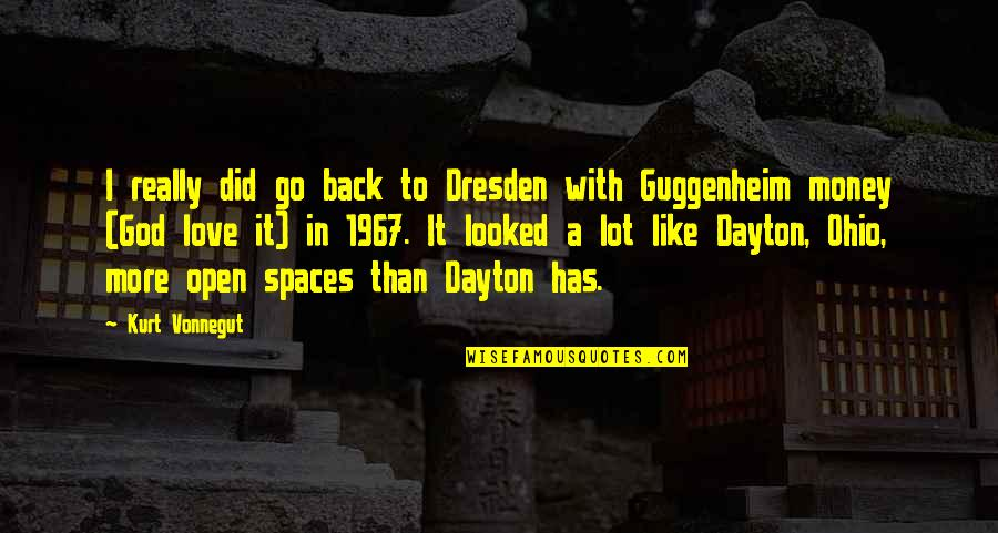 Ohio Quotes By Kurt Vonnegut: I really did go back to Dresden with