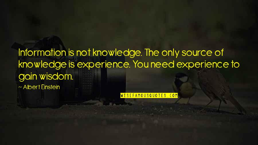 Olbermann Quotes By Albert Einstein: Information is not knowledge. The only source of
