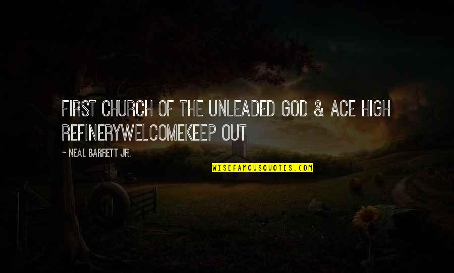 Old Bollywood Songs Quotes By Neal Barrett Jr.: First Church of the Unleaded God & Ace