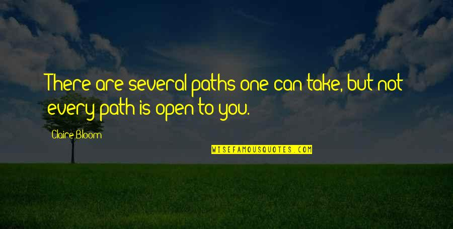 Oldies Love Song Quotes By Claire Bloom: There are several paths one can take, but