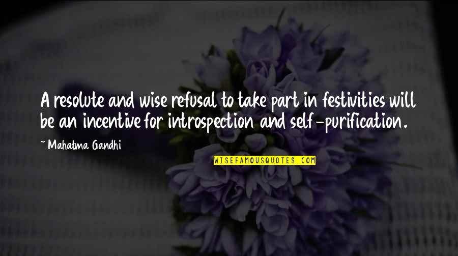 Olvidarte Quotes By Mahatma Gandhi: A resolute and wise refusal to take part