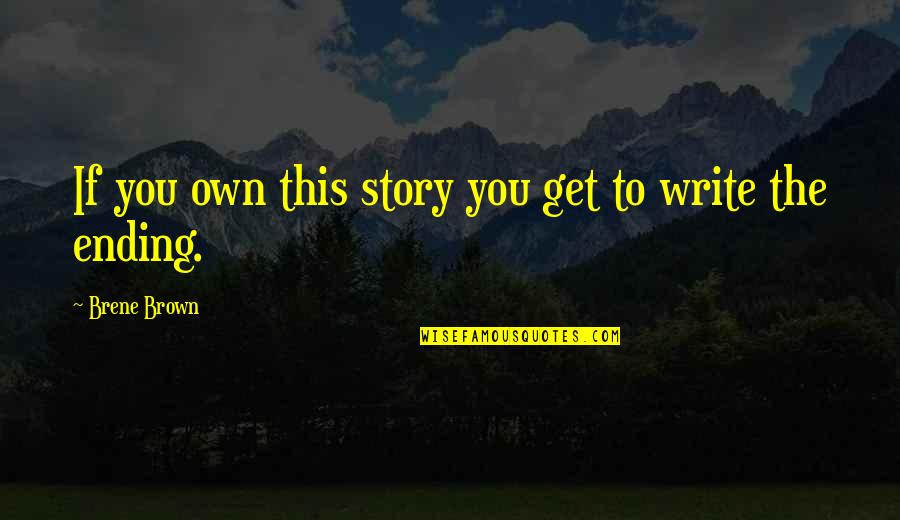 Omar The Wire Quotes By Brene Brown: If you own this story you get to