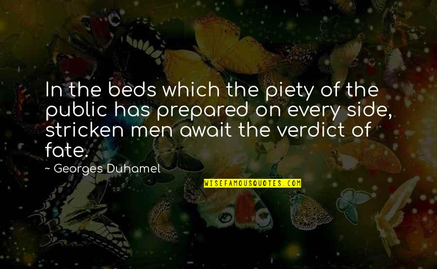 Omygod Quotes By Georges Duhamel: In the beds which the piety of the