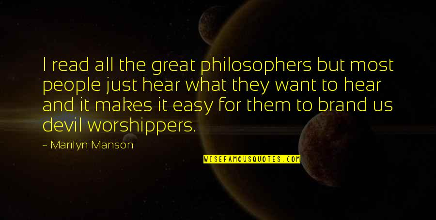 Onboarding Quotes By Marilyn Manson: I read all the great philosophers but most