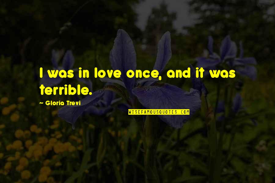 Once Was Love Quotes By Gloria Trevi: I was in love once, and it was
