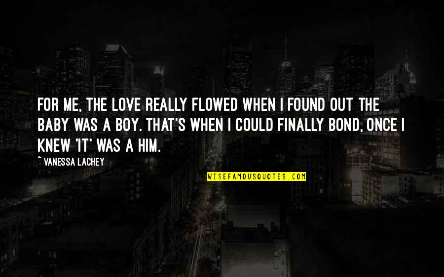 Once Was Love Quotes By Vanessa Lachey: For me, the love really flowed when I