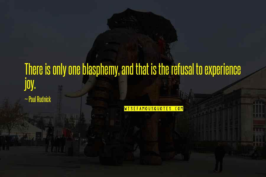 One Direction Greek Funny Quotes By Paul Rudnick: There is only one blasphemy, and that is