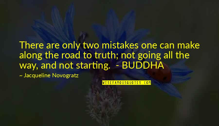 One Way Road Quotes By Jacqueline Novogratz: There are only two mistakes one can make