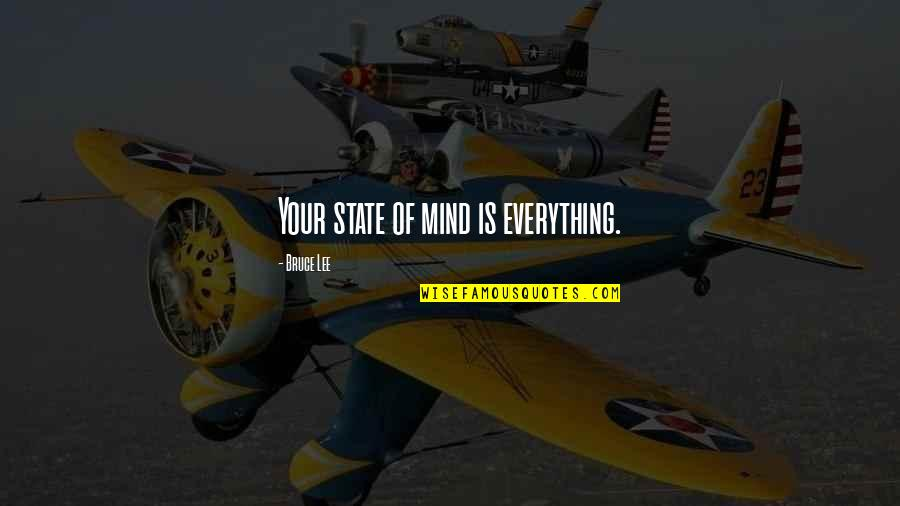 Online But No Reply Quotes By Bruce Lee: Your state of mind is everything.