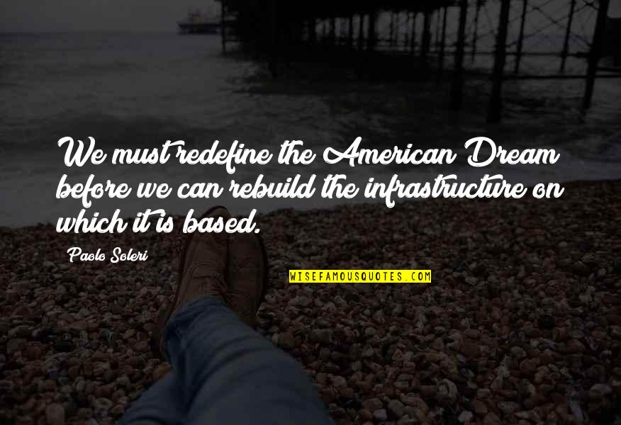 Online Car Quotes By Paolo Soleri: We must redefine the American Dream before we