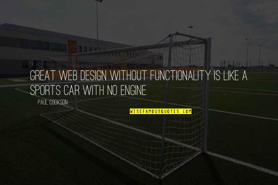 Online Car Quotes By Paul Cookson: Great web design without functionality is like a