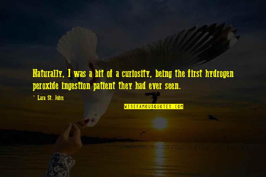 Onlooker Quotes By Lara St. John: Naturally, I was a bit of a curiosity,
