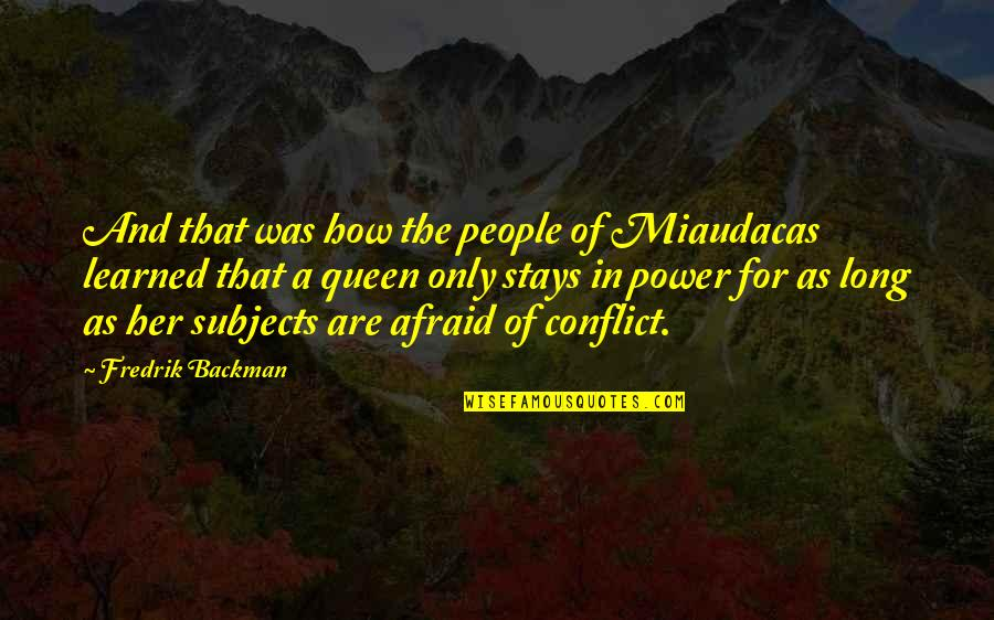 Only For Her Quotes By Fredrik Backman: And that was how the people of Miaudacas