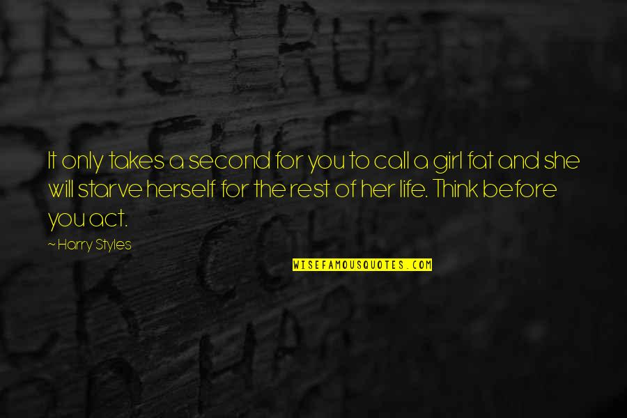 Only For Her Quotes By Harry Styles: It only takes a second for you to