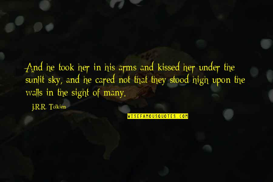 Only If You Cared Quotes By J.R.R. Tolkien: And he took her in his arms and