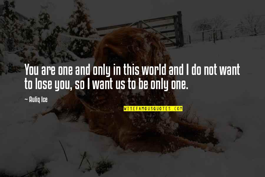 Only One I Want Quotes Top 79 Famous Quotes About Only One I Want