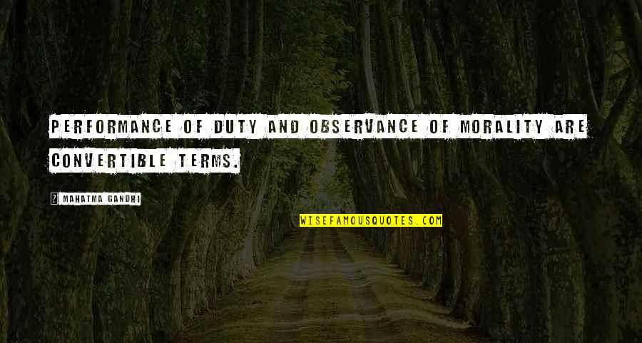 Oomaharumooma Quotes By Mahatma Gandhi: Performance of duty and observance of morality are