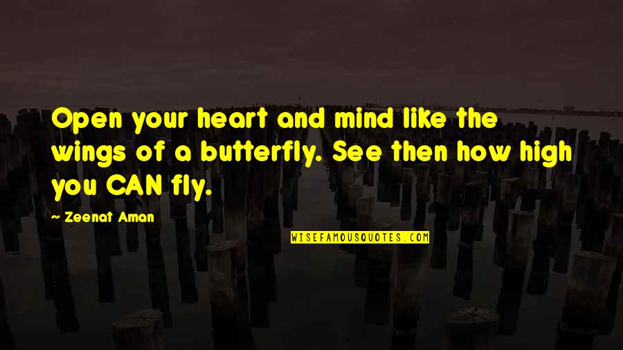 Open Heart And Mind Quotes By Zeenat Aman: Open your heart and mind like the wings