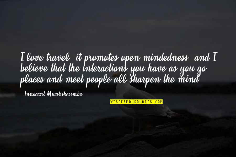 Open Mindedness And Love Quotes Top 4 Famous Quotes About Open