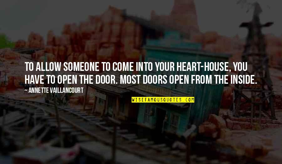 Open Up Your Heart Quotes Top 52 Famous Quotes About Open Up Your Heart