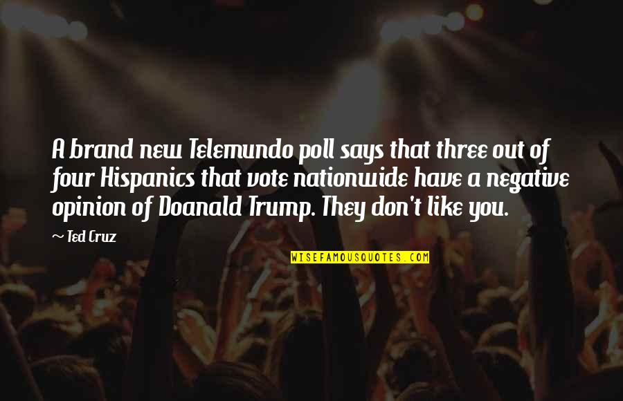 Opinion Poll Quotes By Ted Cruz: A brand new Telemundo poll says that three