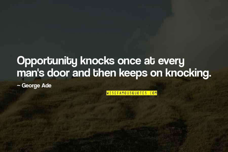 Opportunity And Doors Quotes Top 70 Famous Quotes About Opportunity
