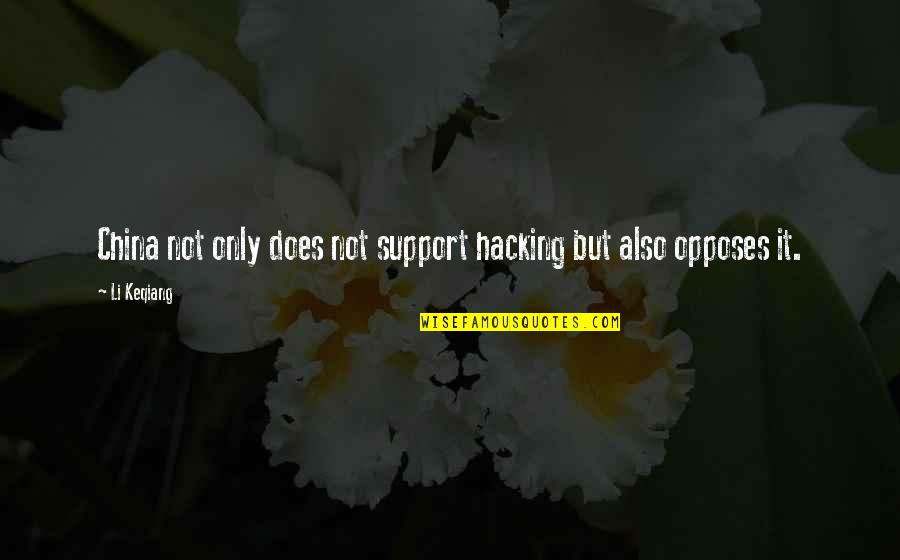 Opposes Quotes By Li Keqiang: China not only does not support hacking but