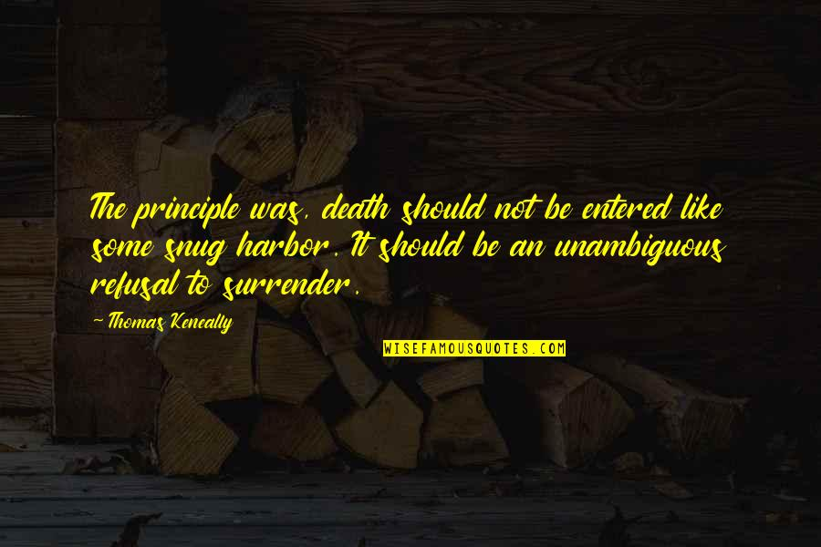 Orange Valentine Quotes By Thomas Keneally: The principle was, death should not be entered