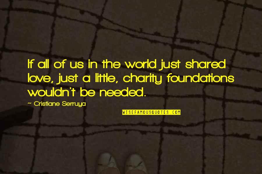 Ordem Da Fenix Quotes By Cristiane Serruya: If all of us in the world just