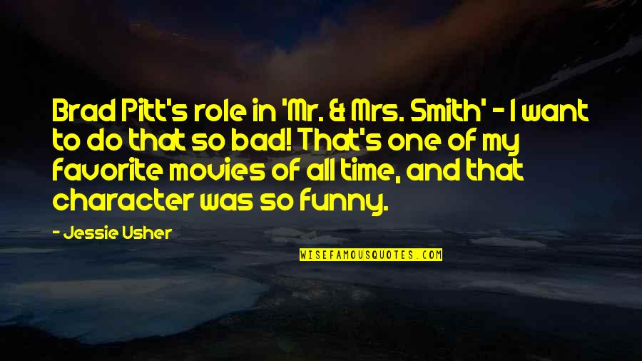 Organizational Success Quotes By Jessie Usher: Brad Pitt's role in 'Mr. & Mrs. Smith'