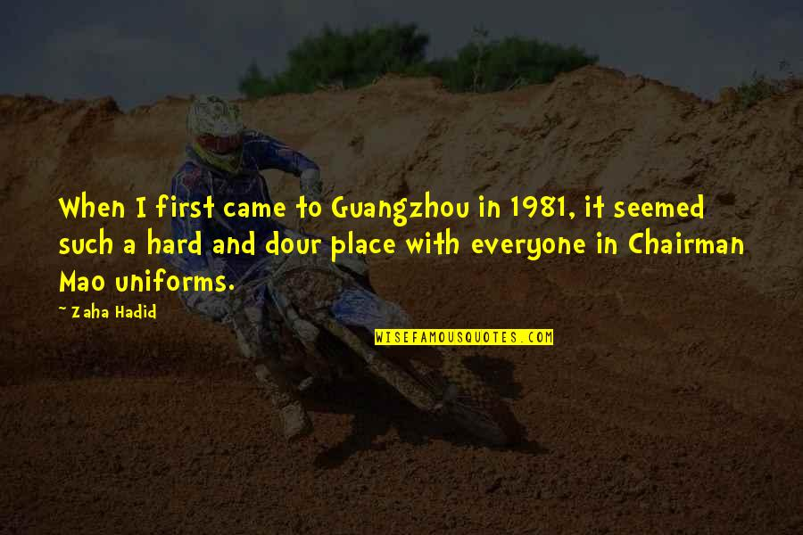 Osharing Quotes By Zaha Hadid: When I first came to Guangzhou in 1981,