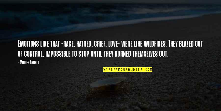Osprey Bird Quotes By Mindee Arnett: Emotions like that -rage, hatred, grief, love- were