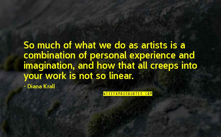 Otis Allan Glazebrook Quotes By Diana Krall: So much of what we do as artists