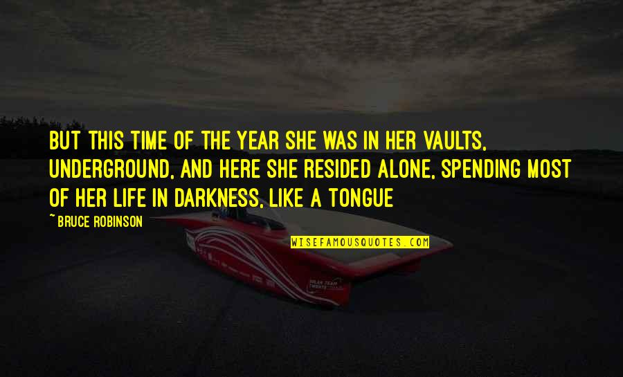 Otosclerosis Quotes By Bruce Robinson: But this time of the year she was