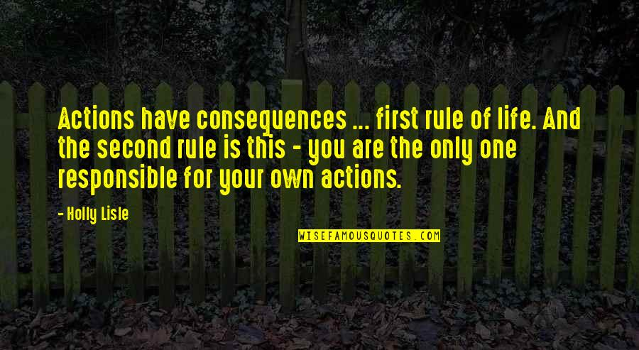 Our Actions Have Consequences Quotes Top 38 Famous Quotes About Our