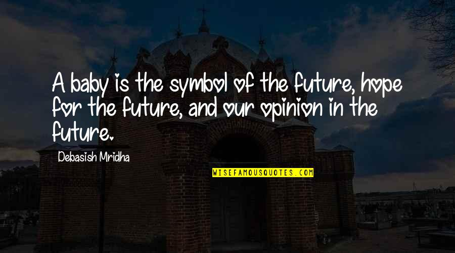 Our Future Baby Quotes: top 22 famous quotes about Our ...