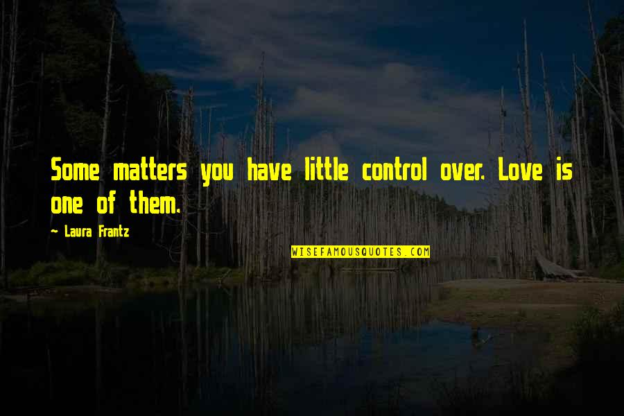Out Of Control Love Quotes Top 50 Famous Quotes About Out Of