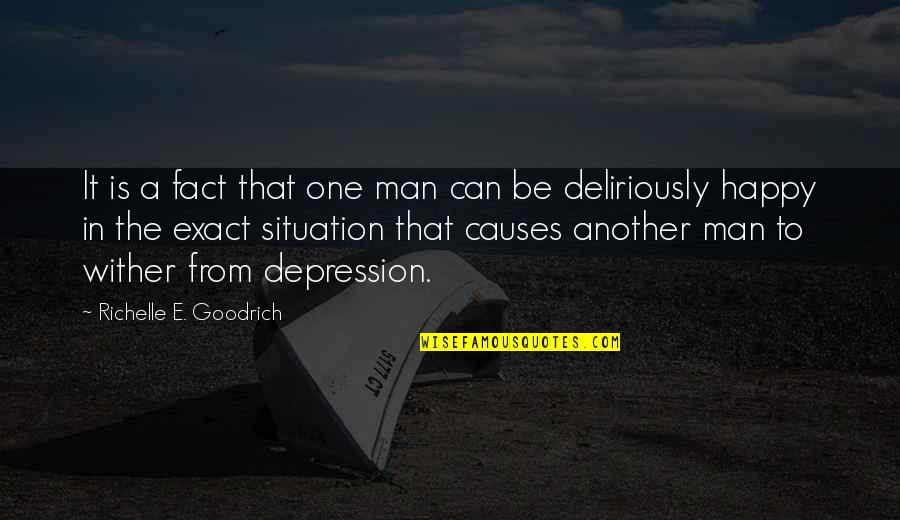Outlook In Life Quotes By Richelle E. Goodrich: It is a fact that one man can