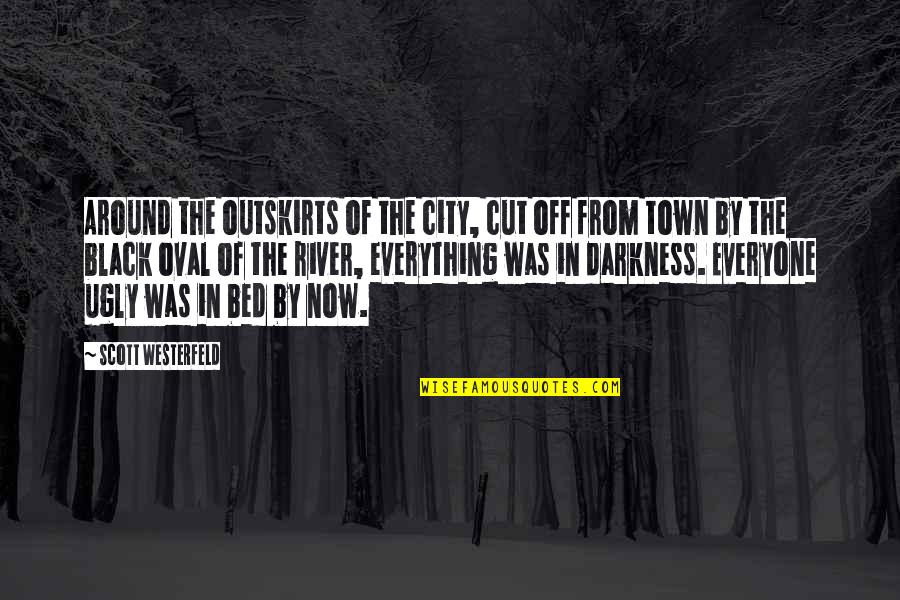 Outskirts Quotes By Scott Westerfeld: Around the outskirts of the city, cut off