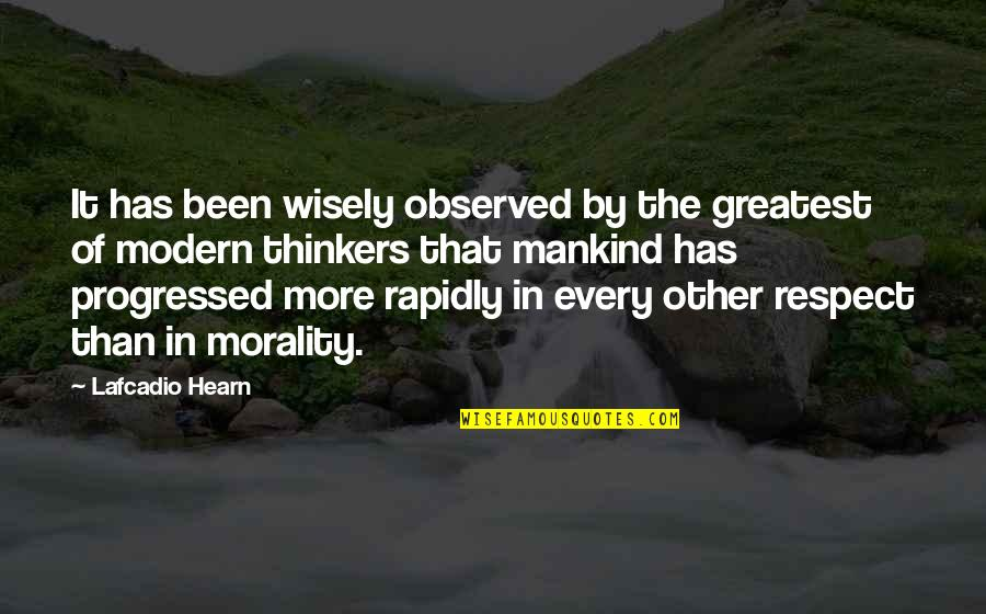 Over Thinkers Quotes By Lafcadio Hearn: It has been wisely observed by the greatest