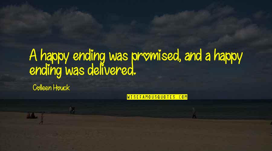 Overcoming Mental Blocks Quotes By Colleen Houck: A happy ending was promised, and a happy